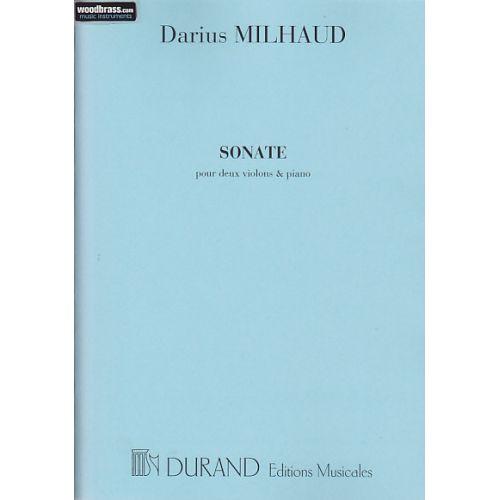 DURAND MILHAUD DARIUS - SONATE 2 VIOLONS / PIANO