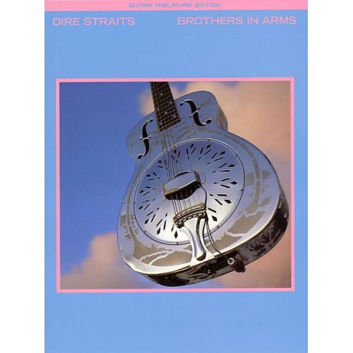 WISE PUBLICATIONS DIRE STRAITS - DIRE STRAITS BROTHERS IN ARMS - GUITAR TAB