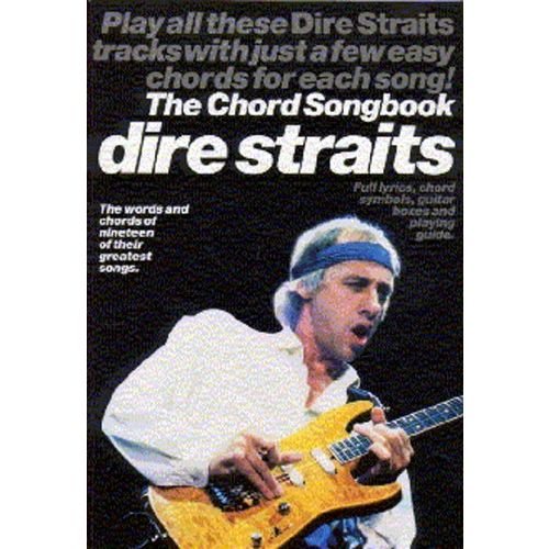 WISE PUBLICATIONS DIRE STRAITS THE CHORD SONGBOOK - LYRICS AND CHORDS