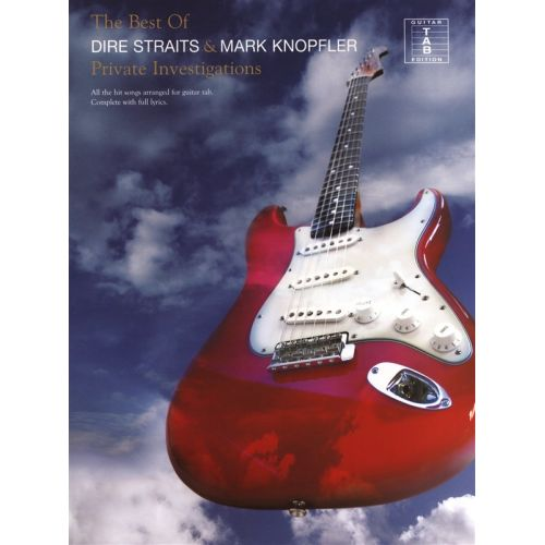 WISE PUBLICATIONS DIRE STRAITS/MARK KNOPFLER - PRIVATE INVESTIGATIONS - GUITAR TAB