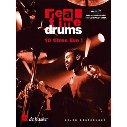 DEHASKE OOSTERHOUT - REAL TIME DRUMS IN SONGS + CD - EDITION FRANCAISE