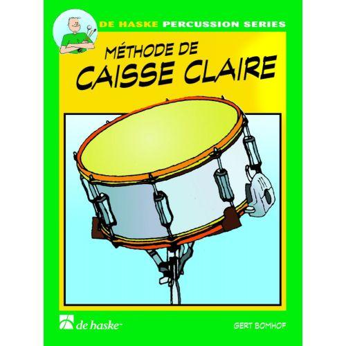 DEHASKE BOMHOF GERT - METHODE DE CAISSE-CLAIRE VOL.1