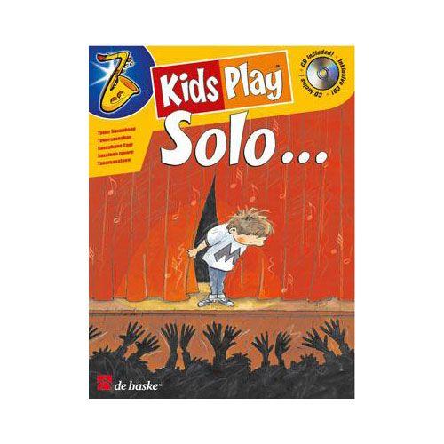 DEHASKE KIDS PLAY SOLO + CD - SAXOPHONE TENOR