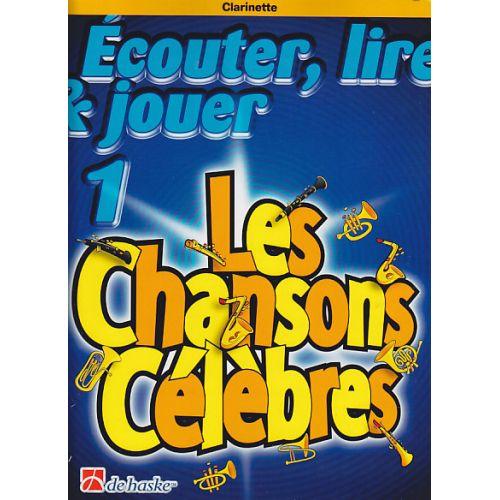 DEHASKE ECOUTER, LIRE & JOUER - LES CHANSONS CELEBRES