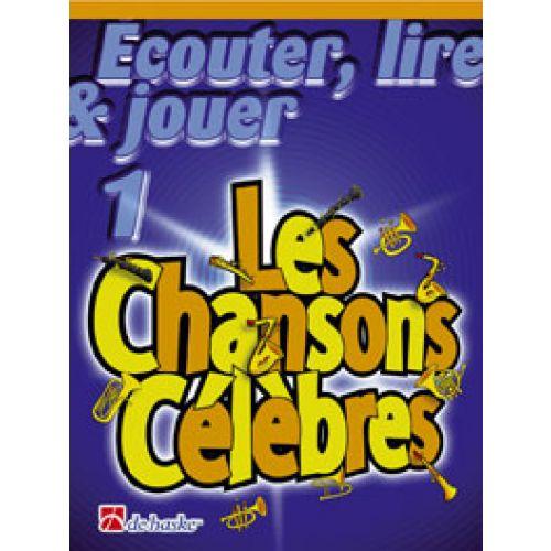DEHASKE ECOUTER, LIRE, JOUER LES CHANSONS CELEBRES - HAUTBOIS