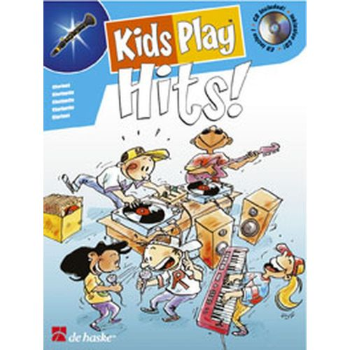 DEHASKE KIDS PLAY HITS ! + CD - CLARINETTE