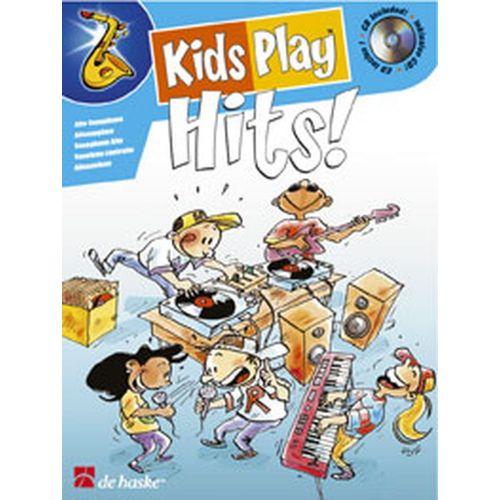 DEHASKE KIDS PLAY HITS ! + CD - SAXOPHONE ALTO
