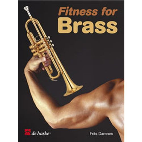 DEHASKE DAMROW FRITZ - FITNESS FOR BRASS - TRUMPET