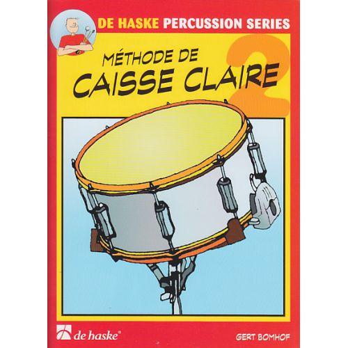 DEHASKE BOMHOF GERT - METHODE DE CAISSE-CLAIRE VOL.2