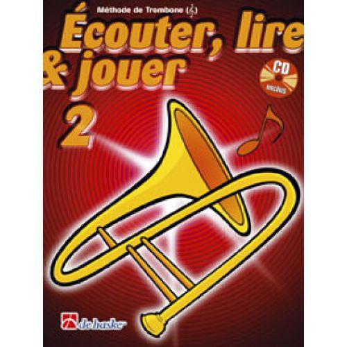 DEHASKE ECOUTER, LIRE ET JOUER VOL.2 TROMBONE CLÉ DE SOL + CD