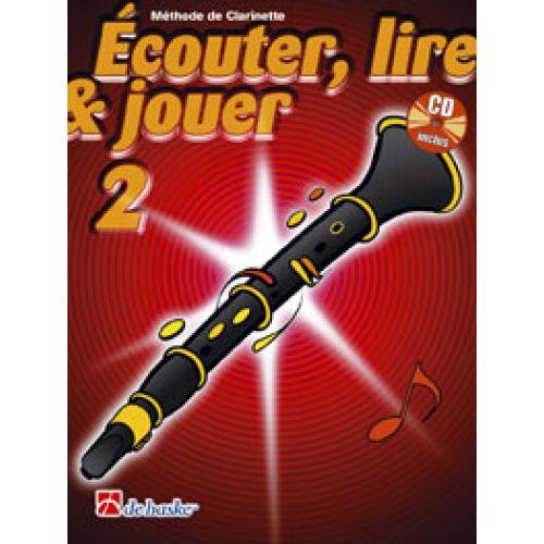 DEHASKE ECOUTER, LIRE ET JOUER VOL.2 CLARINETTE + CD