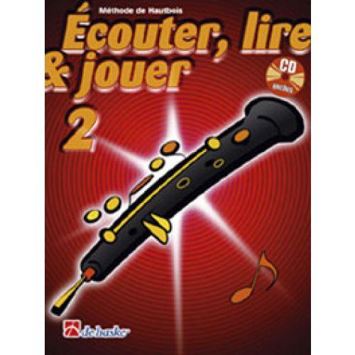 DEHASKE ECOUTER, LIRE ET JOUER VOL.2 HAUTBOIS + CD