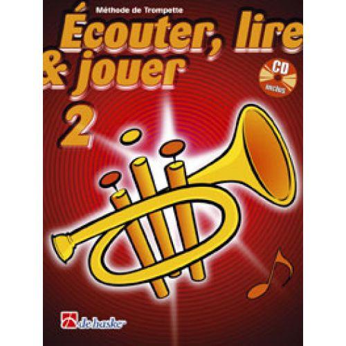 DEHASKE ECOUTER, LIRE ET JOUER VOL.2 TROMPETTE + CD