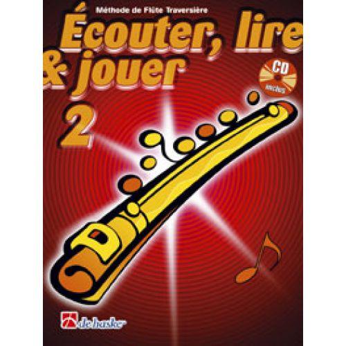 DEHASKE ECOUTER, LIRE ET JOUER VOL.2 FLUTE TRAVERSIERE + CD