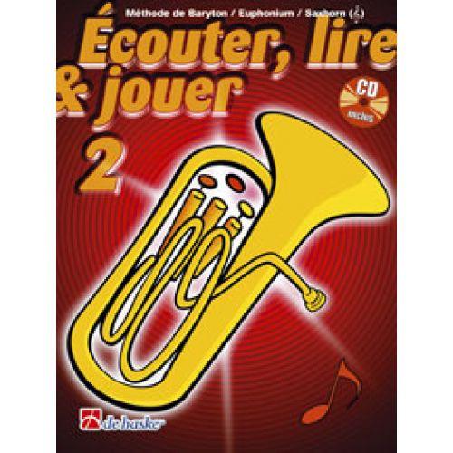 DEHASKE ECOUTER, LIRE ET JOUER VOL.2 BARYTON/EUPHONIUM/SAXHORN (SIB CLE DE SOL) + CD