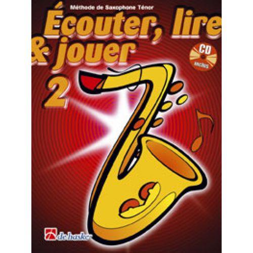 DEHASKE ECOUTER, LIRE ET JOUER VOL.2 SAXOPHONE SOPRANO OU TENOR + CD