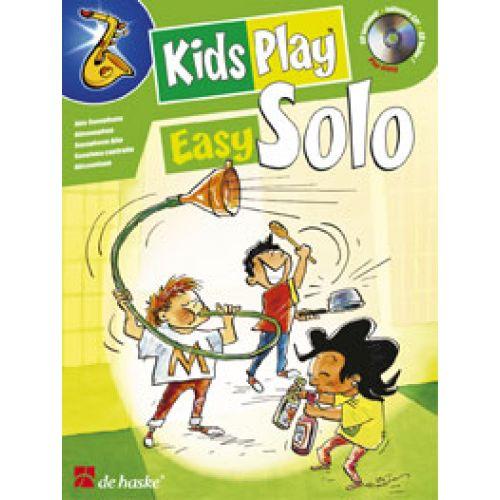 DEHASKE VAN GORP F. - KIDS PLAY EASY SOLO - SAXOPHONE ALTO