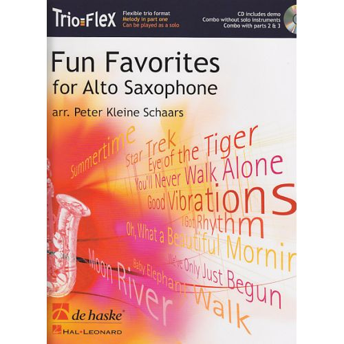 DEHASKE KLEINE SCHAARS PETER - FUN FAVORITES FOR SAXOPHONE + CD