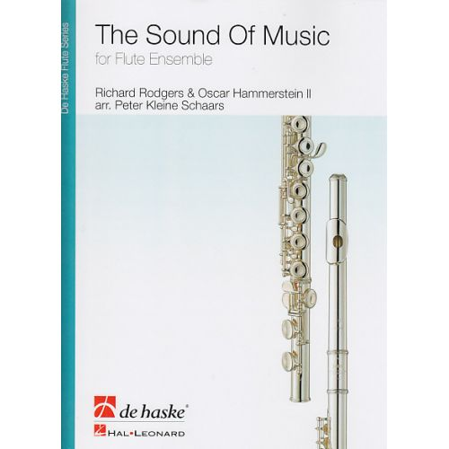 DEHASKE RODGERS/HAMMERSTEIN - THE SOUND OF MUSIC - ENSEMBLE DE FLUTES