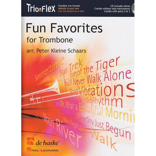 DEHASKE KLEINE SCHAARS PETER - FUN FAVORITES FOR TROMBONE + CD