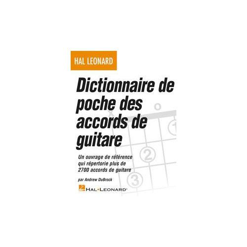 HAL LEONARD DICTIONNAIRE DE POCHE DES ACCORDS DE GUITARE