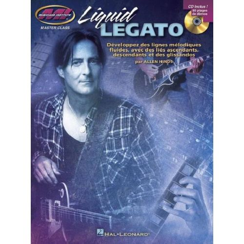 HAL LEONARD LIQUID LEGATO + CD - GUITAR