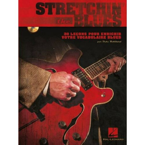 HAL LEONARD STRETCHIN THE BLUES - GUITAR FRENCH EDITION