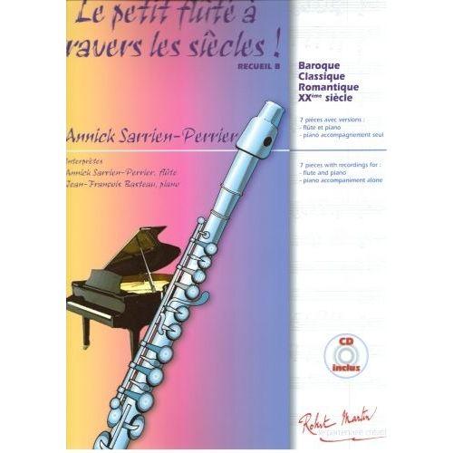 ROBERT MARTIN SARRIEN PERRIER A. - LE PETIT FLUTE A TRAVERS LES SIECLES RECUEIL B
