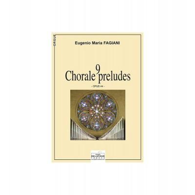EDITIONS DELATOUR FRANCE FAGIANI EUGENIO-MARIA - 9 CHORALS ET PRELUDES JAZZ POUR ORGUE