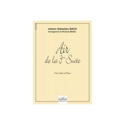 EDITIONS DELATOUR FRANCE BACH JOHANN-SEBASTIAN - AIR DE LA 3EME SUITE ORCHESTRALE BWV 1068 POUR VIOLON ET PIANO