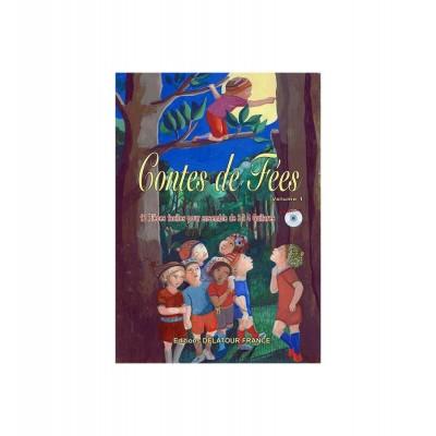 EDITIONS DELATOUR FRANCE CONTES DE FEES ( VOL. 1) - 12 PIECES FACILES POUR 3 A 4 GUITARES