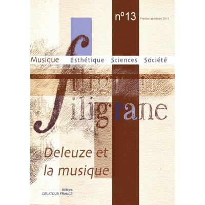 EDITIONS DELATOUR FRANCE REVUE FILIGRANE N°13 - DELEUZE ET LA MUSIQUE