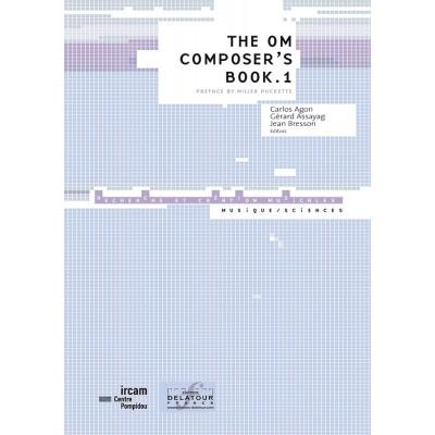 EDITIONS DELATOUR FRANCE AGON CARLOS - THE OM COMPOSER'S BOOK 1