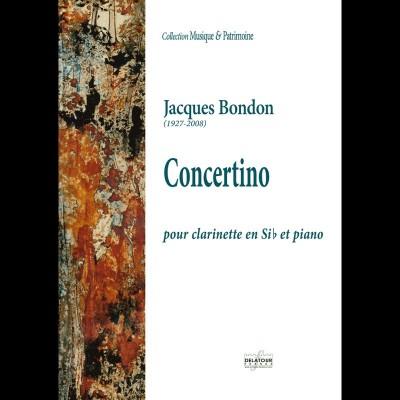 EDITIONS DELATOUR FRANCE BONDON JACQUES - CONCERTINO POUR CLARINETTE & ORGUE