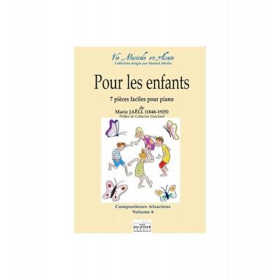 EDITIONS DELATOUR FRANCE JAELL MARIE - POUR LES ENFANTS - SEPT PIECES FACILES POUR PIANO