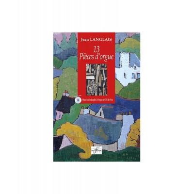 EDITIONS DELATOUR FRANCE LANGLAIS JEAN - 13 PIECES D'ORGUE