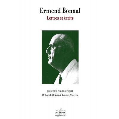 EDITIONS DELATOUR FRANCE BONIN DEBORAH - ERMEND BONNAL, LETTRES ET ECRITS