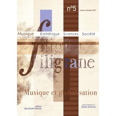 EDITIONS DELATOUR FRANCE REVUE FILIGRANE N°5 - MUSIQUE ET GLOBALISATION