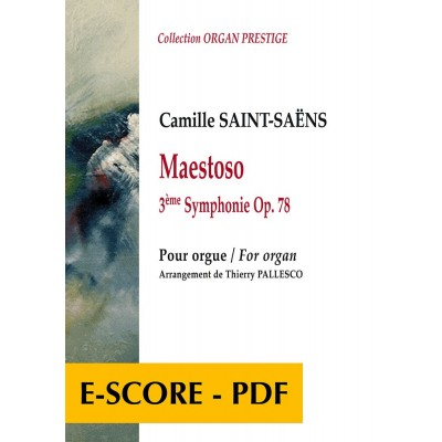 EDITIONS DELATOUR FRANCE SAINT-SAENS CAMILLE - MAESTOSO POUR ORGUE (ARRANGEMENT DE THIERRY PALLESCO)