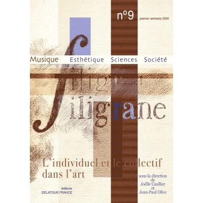 EDITIONS DELATOUR FRANCE REVUE FILIGRANE N°9 - L'INDIVIDUEL ET LE COLLECTIF DANS L'ART