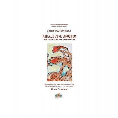 EDITIONS DELATOUR FRANCE MOUSSORGSKI MODEST - TABLEAUX D'UNE EXPOSITION POUR PIANO A 4 MAINS