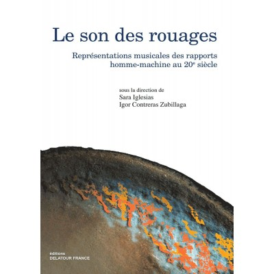 EDITIONS DELATOUR FRANCE LE SON DES ROUAGES