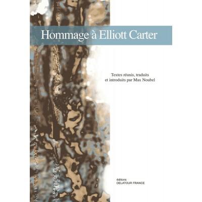 EDITIONS DELATOUR FRANCE HOMMAGE A ELLIOTT CARTER