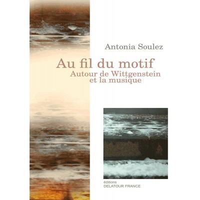 EDITIONS DELATOUR FRANCE SOULEZ ANTONIA - AU FIL DU MOTIF