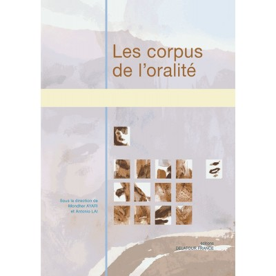 EDITIONS DELATOUR FRANCE LES CORPUS DE L'ORALITE
