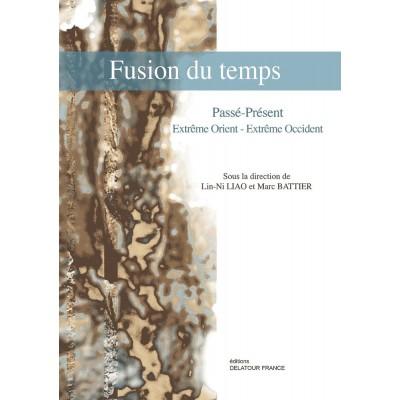 EDITIONS DELATOUR FRANCE FUSION DU TEMPS