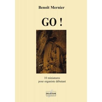 EDITIONS DELATOUR FRANCE MERNIER BENOIT - GO ! - 10 MINIATURES POUR ORGANISTE DEBUTANT