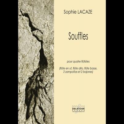 EDITIONS DELATOUR FRANCE SOPHIE LACAZE - SOUFFLES POUR QUATRE FLUTISTES