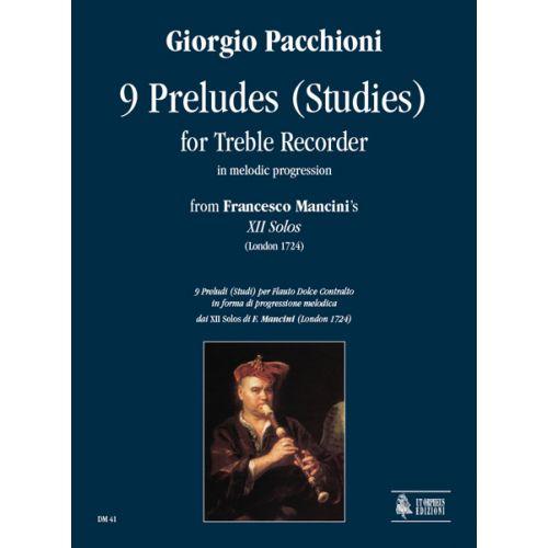 UT ORPHEUS PACCHIONI GIORGIO - 9 PRELUDES (STUDIES) IN MELODIC PROGRESSION - TREBLE RECORDER