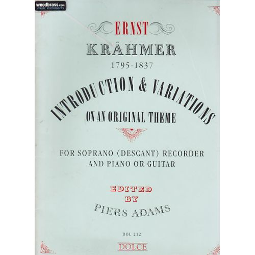 DOLCE KRAEHMER E. - INTRODUCTION AND VARIATIONS OP. 32 - FLB SOPRANO ET PIANO (GUITARE)